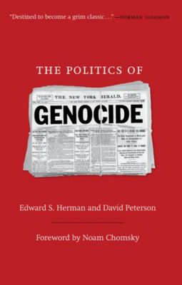 The Politics of Genocide, Edward S. Herman, David Peterson