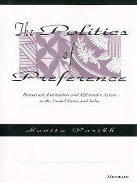 The Politics of Preference, Sunita Parikh