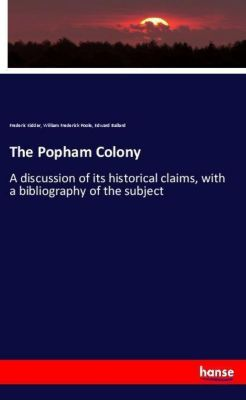 The Popham Colony, Frederic Kidder, William Frederick Poole, Edward Ballard