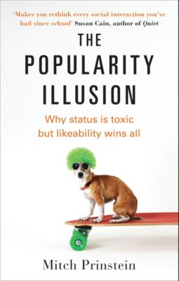 The Popularity Illusion, Mitch Prinstein