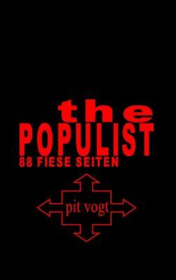 The Populist, Pit Vogt