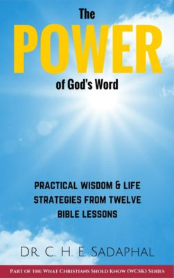 The Power of God's Word, Dr. C. H. E. Sadaphal