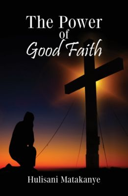The Power of Good Faith, Hulisani Matakanye