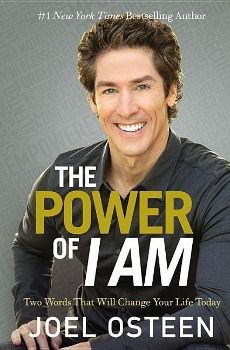 The Power Of I Am, Joel Osteen