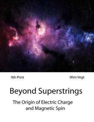 The Power of Light: The Hidden World Behind Superstrings (The Power of Light, #9), Wim Vegt