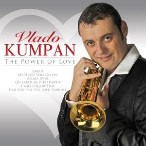 The Power Of Love, Vlado Kumpan