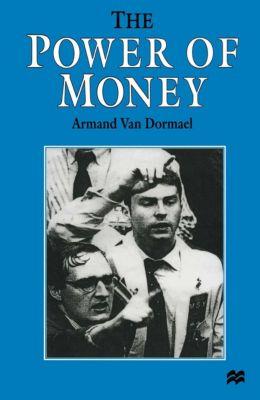 The Power of Money, Armand Van Dormael