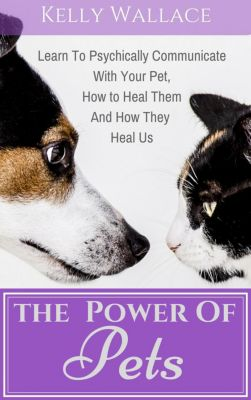 The Power Of Pets, Kelly Wallace