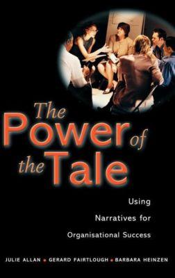 The Power of the Tale, Julie Allan, Gerard Fairtlough, Barbara Heinzen