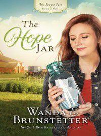 The Prayer Jars: The Hope Jar, Wanda E. Brunstetter