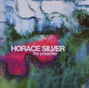 The Preacher - Jazz Reference, Horace Silver