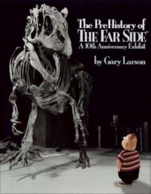 The PreHistory of The Far Side, Gary Larson