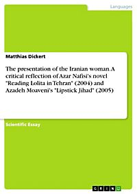 oppression of women reading lolita in tehran Reading lolita in tehran is a work of great passion and poetic beauty, a remarkable exploration of resilience in the face of tyranny, and a celebration of the liberating power of literature about the author.