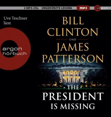 The President is Missing, 2 MP3-CDs, Bill Clinton, James Patterson