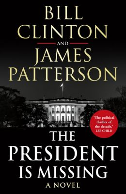 The President is Missing, James Patterson, President Bill Clinton