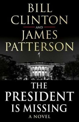 The President is Missing, Bill Clinton, James Patterson