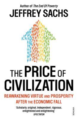 The Price of Civilization, Jeffrey Sachs