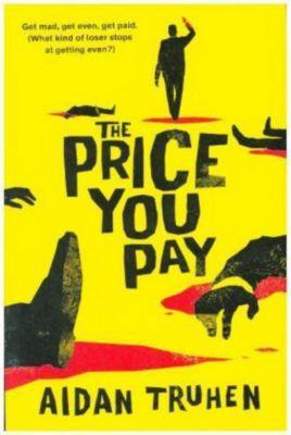 The Price You Pay, Aidan Truhen