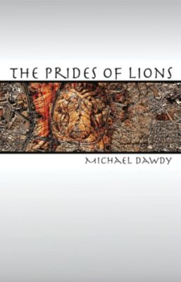 The Prides of Lions, Michael Dawdy