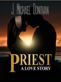 The Priest, J. Michael Donovan