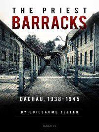 The Priest Barracks, Guillaume Zeller