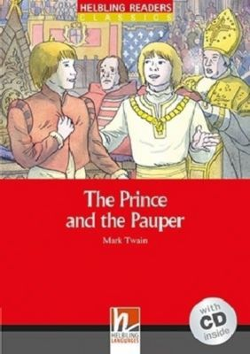 The Prince and the Pauper, m. 1 Audio-CD, Mark Twain