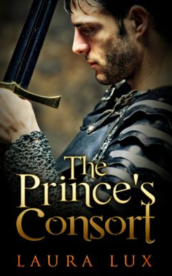 The Prince's Consort: The Prince's Consort, Laura Lux