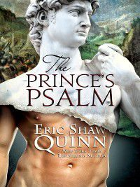 The Prince's Psalm, Eric Shaw Quinn