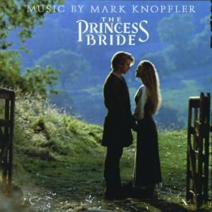 The Princess Bride, Ost, Mark Knopfler