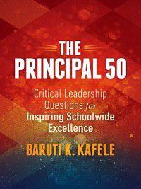 The Principal 50, Baruti K. Kafele