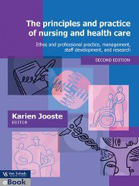 The Principles and Practice of Nursing and Health Care