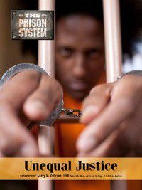 The Prison System: Unequal Justice, David Hunter