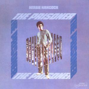 The Prisoner, Herbie Hancock