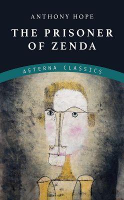 The Prisoner of Zenda, Anthony Hope