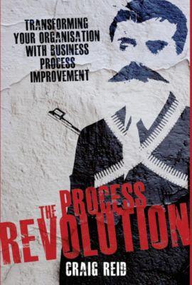 The Process Revolution, Craig Reid