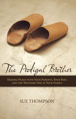 The Prodigal Brother, Susan J. Thompson