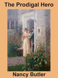 The Prodigal Hero, Nancy Butler