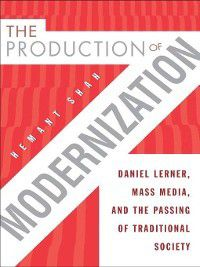 The Production of Modernization, Hemant Shah