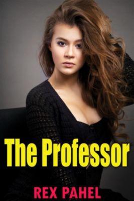 The Professor, Rex Pahel