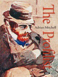 The Profilist, Adrian Mitchell