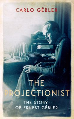 The Projectionist, Carlo Gébler