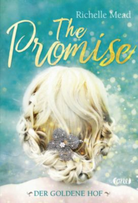 The Promise - Der goldene Hof, Richelle Mead