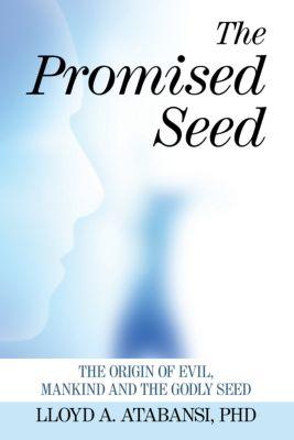 The Promised Seed, Lloyd A. Atabansi