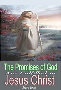 fulfilment of gods promises through jesus Promise and fulfillment: believing the promises of god god's wonderful promises are obtained through the promises are fulfilled in jesus of nazareth.