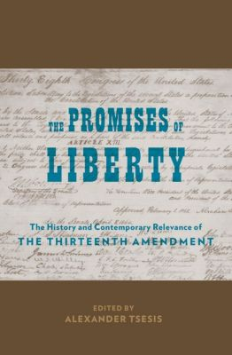 The Promises of Liberty
