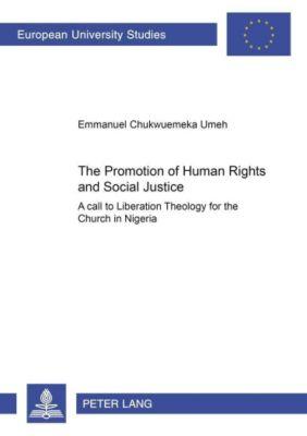 The Promotion of Human Rights and Social Justice, Emmanuel Chukwuemeka Umeh