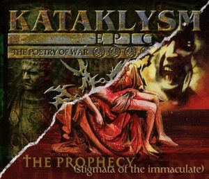 The Prophecy/Epic (The Poetry Of War), Kataklysm