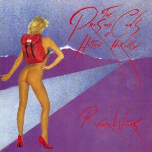 The Pros And Cons Of Hitch Hiking, Roger Waters