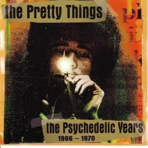The Psychedelic Years, The Pretty Things