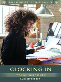 The Psychology of Everyday Life: Clocking In, Rudy Nydegger